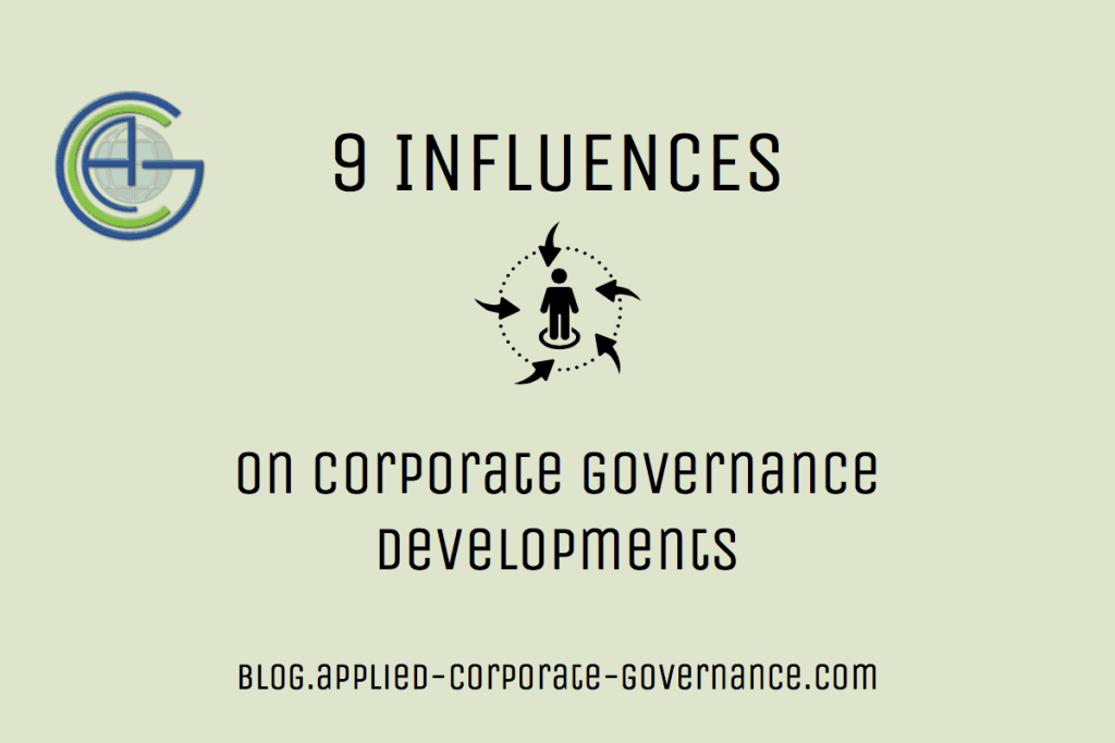 9 Influences on Corporate Governance Developments