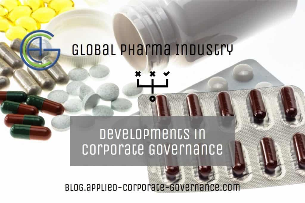 Pharma Industry Developments - Applied Corporate Governance blog